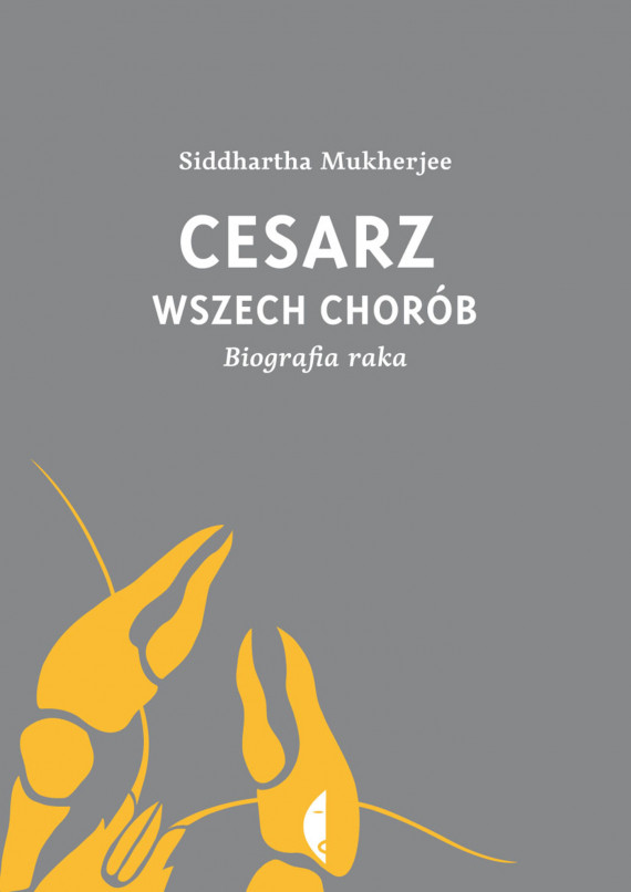 okładka Cesarz wszech chorób. Biografia rakaebook | EPUB, MOBI | Siddhartha Mukherjee