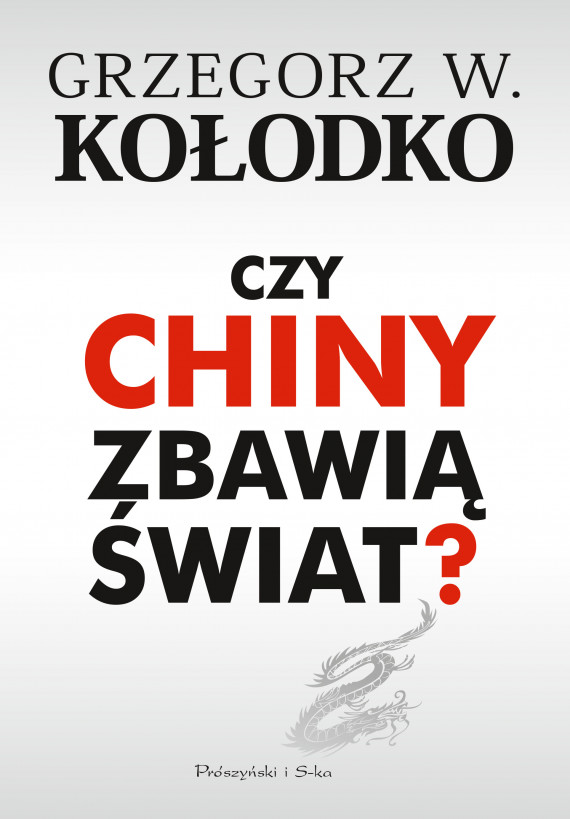okładka Czy Chiny zbawią świat ?ebook | EPUB, MOBI | Grzegorz  W. Kołodko