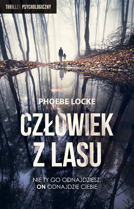okładka Człowiek z Lasuebook   EPUB, MOBI   Aleksandra Wolnicka, Phoebe  Locke