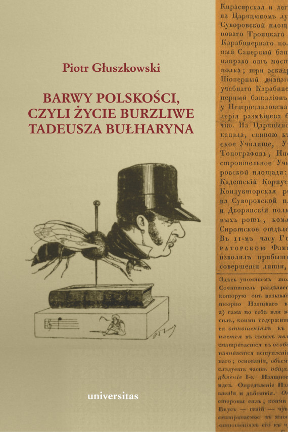 okładka Barwy polskości czyli życie burzliwe Tadeusza Bułharynaebook | EPUB, MOBI | Głuszkowski Piotr