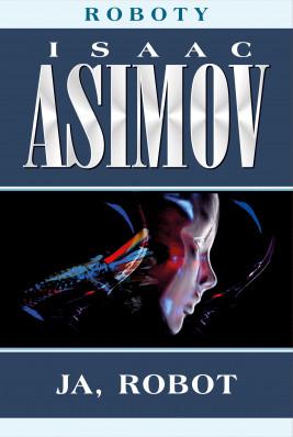 okładka Roboty (#1). Ja, robot, Ebook | Isaac Asimov