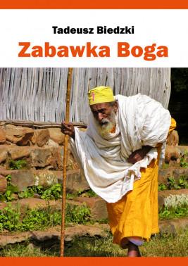 okładka Zabawka Boga, Ebook | Tadeusz Biedzki