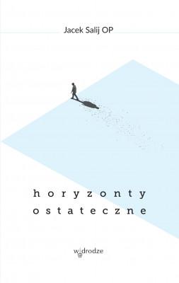 okładka Horyzonty ostateczne, Ebook | Jacek Salij