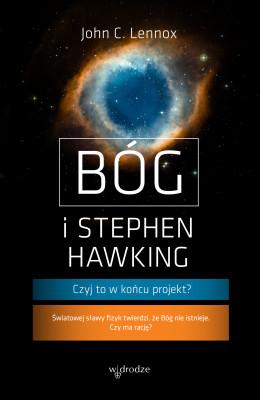 okładka Bóg i Stephen Hawking. Czyj to w końcu projekt?, Ebook | John C. Lennox
