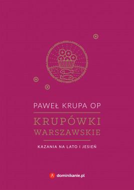 okładka Krupówki warszawskie. Kazania na lato i jesień, Ebook   Paweł Krupa