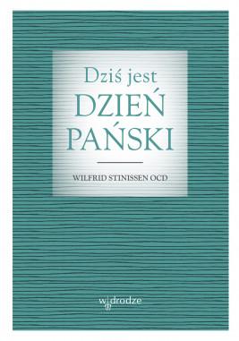 okładka Dziś jest dzień Pański, Ebook | Wilfrid Stinissen