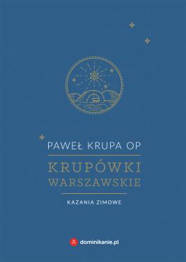 okładka Krupówki warszawskie. Kazania zimowe, Ebook   Paweł Krupa