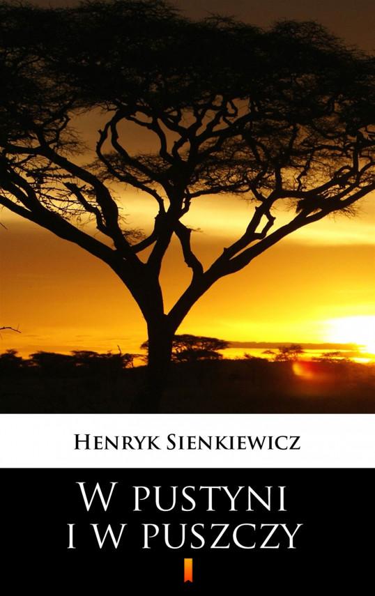 okładka W pustyni i w puszczyebook   EPUB, MOBI   Henryk Sienkiewicz