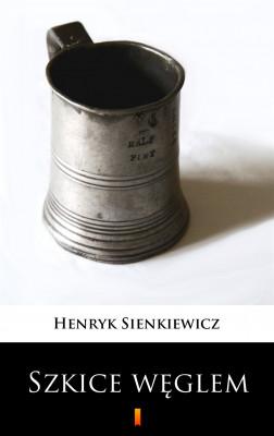 okładka Szkice węglem, Ebook | Henryk Sienkiewicz