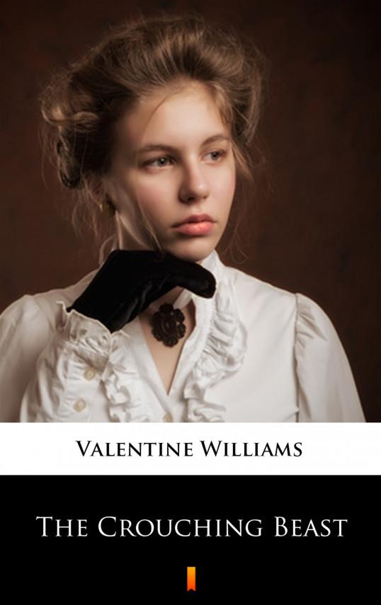 okładka The Crouching Beastebook | EPUB, MOBI | Valentine Williams