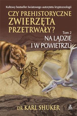 okładka Czy prehistoryczne zwierzęta przetrwały?, Ebook | dr Karl Shuker