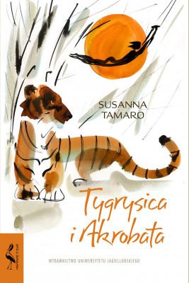 okładka Tygrysica i Akrobata, Ebook | Tamaro Susanna