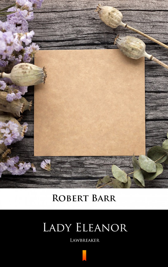okładka Lady Eleanor. Lawbreakerebook | EPUB, MOBI | Robert Barr
