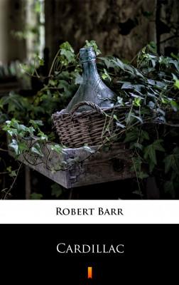 okładka Cardillac, Ebook   Robert Barr