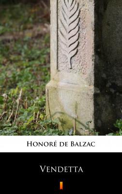 okładka Vendetta, Ebook   Honoré  de Balzac