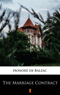okładka The Marriage Contract, Ebook   Honoré  de Balzac