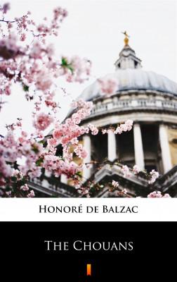 okładka The Chouans, Ebook   Honoré  de Balzac