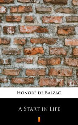 okładka A Start in Life, Ebook   Honoré  de Balzac
