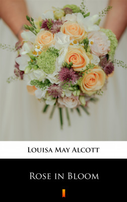okładka Rose in Bloom, Ebook | Louisa May Alcott