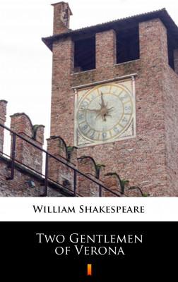 okładka Two Gentlemen of Verona, Ebook   William Shakespeare