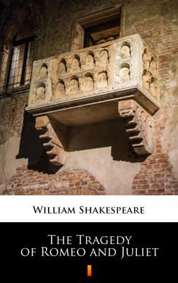 okładka The Tragedy of Romeo and Juliet, Ebook   William Shakespeare