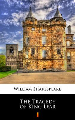 okładka The Tragedy of King Lear, Ebook   William Shakespeare