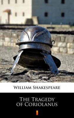 okładka The Tragedy of Coriolanus, Ebook   William Shakespeare