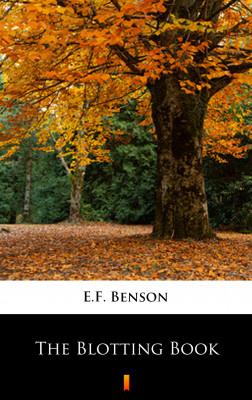 okładka The Blotting Book, Ebook | E.F. Benson