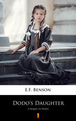 okładka Dodo's Daughter. A Sequel to Dodo, Ebook | E.F. Benson