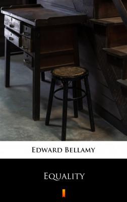 okładka Equality, Ebook   Edward Bellamy