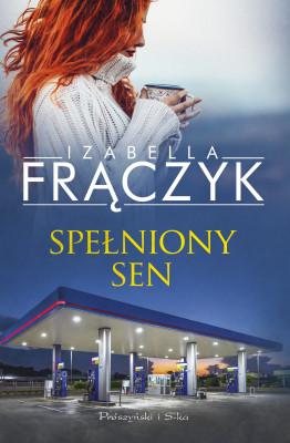 okładka Spełniony sen, Ebook | Izabella  Frączyk