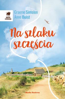 okładka Na szlaku szczęścia, Ebook | Graeme Simsion, Anne Buist