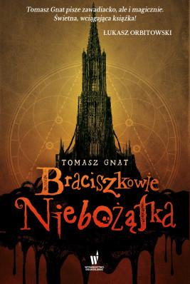 okładka Braciszkowie Niebożątka, Ebook | Tomasz Gnat