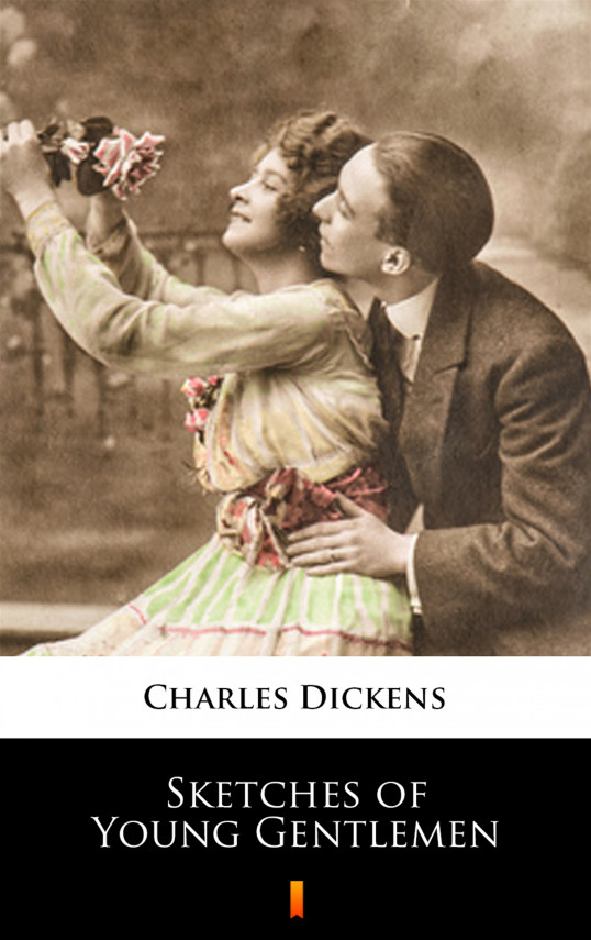 okładka Sketches of Young Gentlemenebook | EPUB, MOBI | Charles Dickens