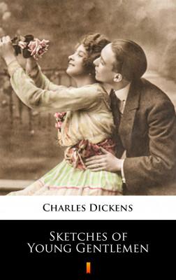 okładka Sketches of Young Gentlemen, Ebook | Charles Dickens