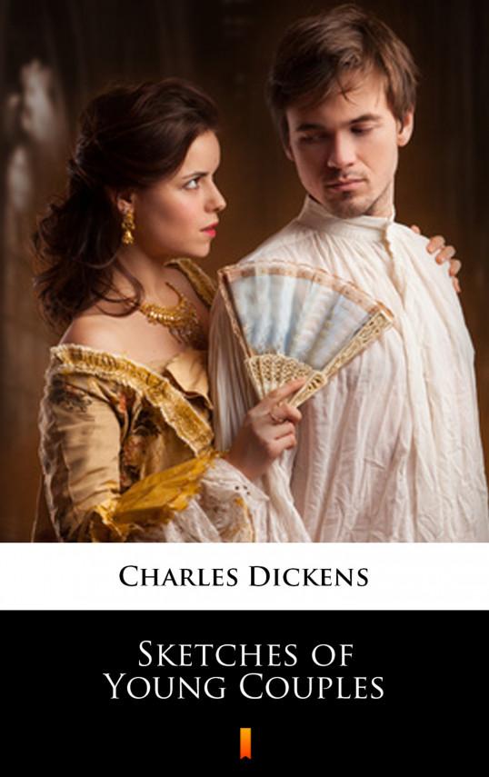 okładka Sketches of Young Couplesebook | EPUB, MOBI | Charles Dickens