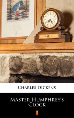 okładka Master Humphrey's Clock, Ebook   Charles Dickens