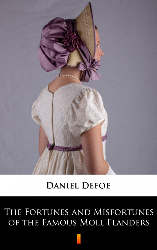 okładka The Fortunes and Misfortunes of the Famous Moll Flandersebook | EPUB, MOBI | Daniel Defoe