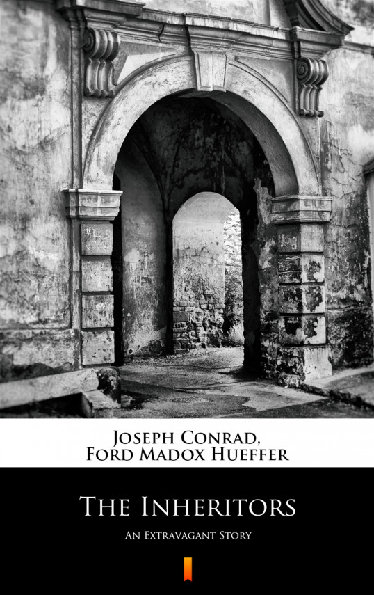 okładka The Inheritors. An Extravagant Storyebook | EPUB, MOBI | Joseph Conrad, Ford Madox Hueffer