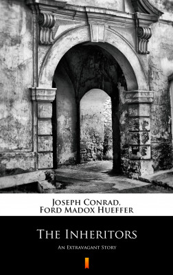 okładka The Inheritors. An Extravagant Story, Ebook | Joseph Conrad, Ford Madox Hueffer