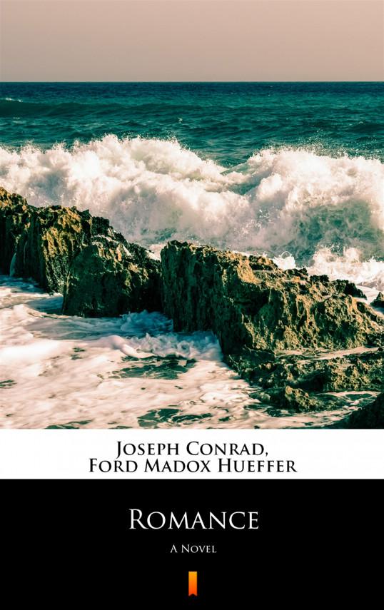 okładka Romance. A Novelebook   EPUB, MOBI   Joseph Conrad, Ford Madox Hueffer