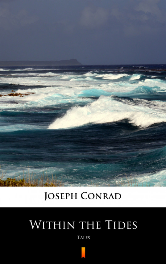 okładka Within the Tides. Talesebook | EPUB, MOBI | Joseph Conrad