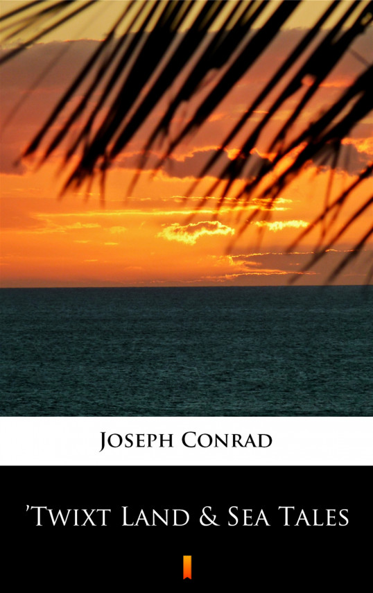 okładka 'Twixt Land & Sea Talesebook | EPUB, MOBI | Joseph Conrad
