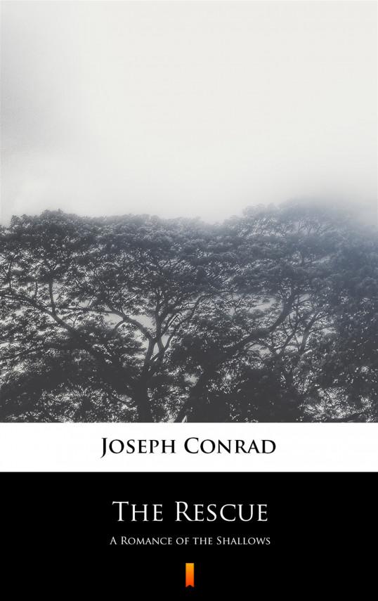 okładka The Rescue. A Romance of the Shallowsebook   EPUB, MOBI   Joseph Conrad