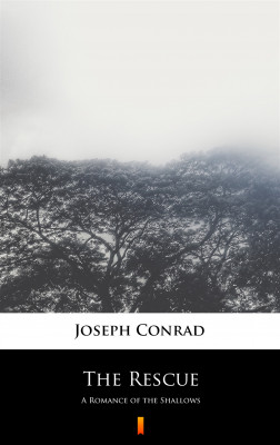 okładka The Rescue. A Romance of the Shallows, Ebook | Joseph Conrad