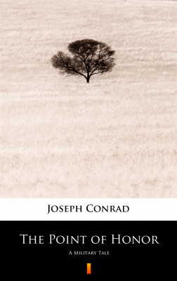 okładka The Point of Honor. A Military Tale, Ebook | Joseph Conrad