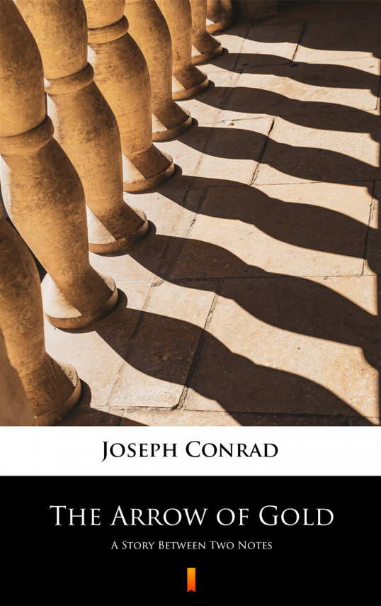 okładka The Arrow of Gold. A Story Between Two Notesebook   EPUB, MOBI   Joseph Conrad