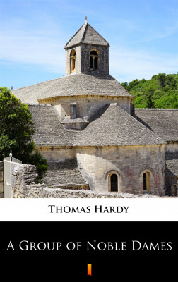 okładka A Group of Noble Dames, Ebook   Thomas Hardy