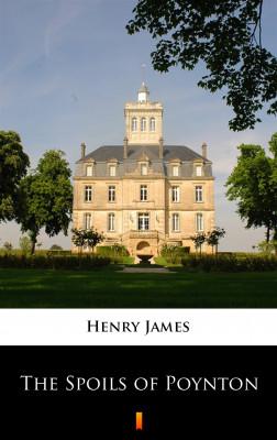 okładka The Spoils of Poynton, Ebook | Henry James