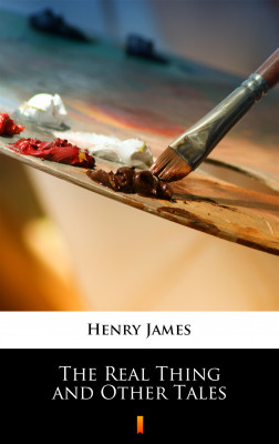 okładka The Real Thing and Other Tales, Ebook | Henry James